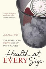Health at Every Size By Dr. LInda Bacon